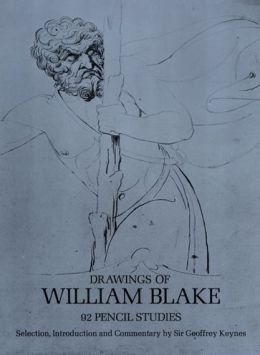 Drawings of William Blake: 92 Pencil Studies
