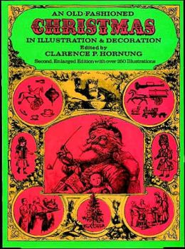 An Old-Fashioned Christmas in Illustration and Decoration