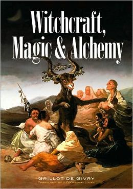 Witchcraft, Magic and Alchemy