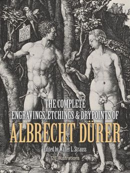 The Complete Engravings, Etchings and Drypoints of Albrecht Duurer