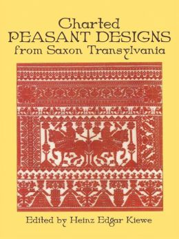 Charted Peasant Designs from Saxon Transylvania