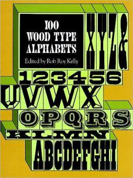 100 Wood Type Alphabets