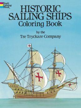 Historic Sailing Ships: Coloring Book