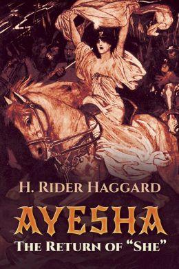 Ayesha: The Return of