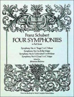 Four Symphonies in Full Score: (Sheet Music)
