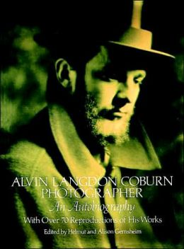 Alvin Langdon Coburn, Photographer: An Autobiography
