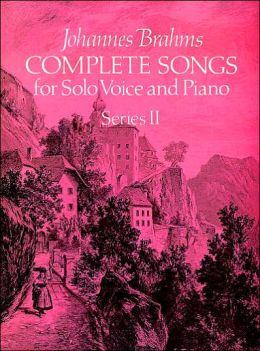 Complete Songs for Solo Voice and Piano: (Sheet Music)