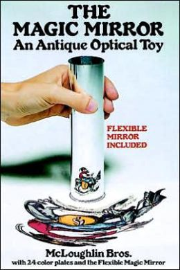 The Magic Mirror: An Antique Optical Toy