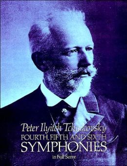 Fourth, Fifth and Sixth Symphonies: in Full Score (Dover Music Scores): (Sheet Music)