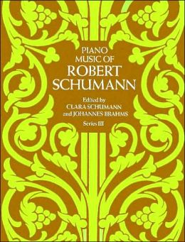 Piano Music of Robert Schumann, Series III