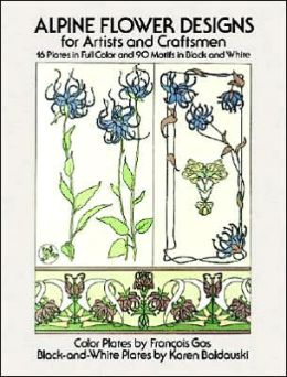 Alpine Flower Designs for Artists and Craftsmen