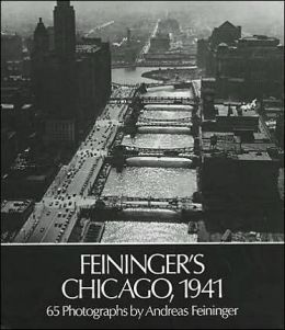 Feininger's Chicago, 1941