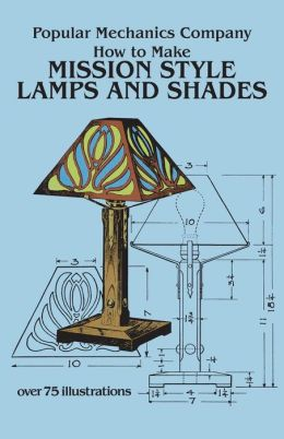 How to Make Mission Style Lamps and Shades in Metal and Glass