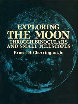Exploring the Moon: Through Binoculars and Small Telescopes