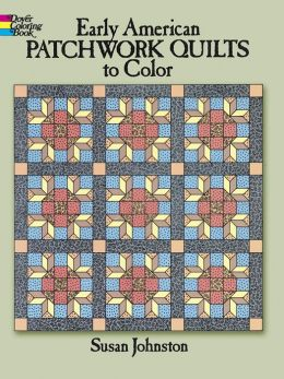 Early American Patchwork Quilt Designs