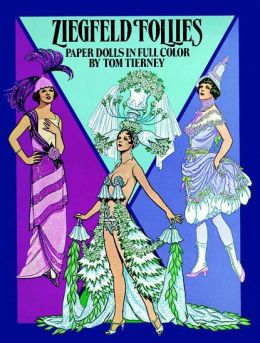 Ziegfeld Follies Paper Dolls in Full Color
