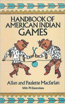 Handbook of American Indian Games