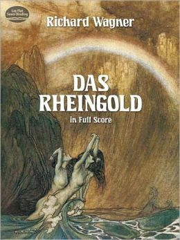 Das Rheingold: In Full Score: (Sheet Music)