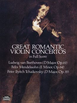 Great Romantic Violin Concertos: in Full Score: (Sheet Music)