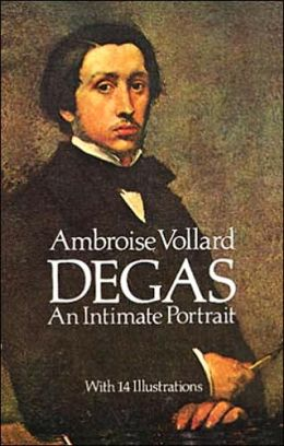 Degas: An Intimate Portrait