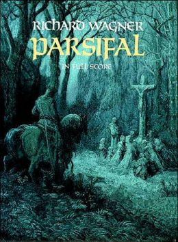 Parsifal: in Full Score: (Sheet Music)