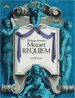 Requiem: in Full Score: (Sheet Music)