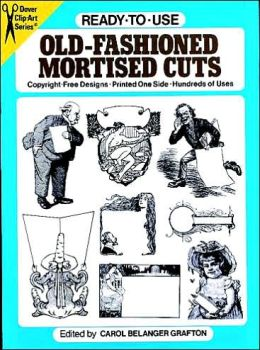 Ready-to-Use Old Fashioned Mortised Cuts