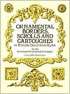 Ornamental Borders, Scrolls, and Cartouches in Historic Decorative Styles