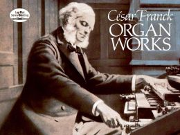 Organ Works: (Sheet Music)