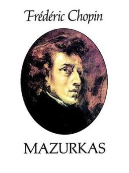 Mazurkas: (Sheet Music)