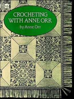 Crocheting with Anne Orr