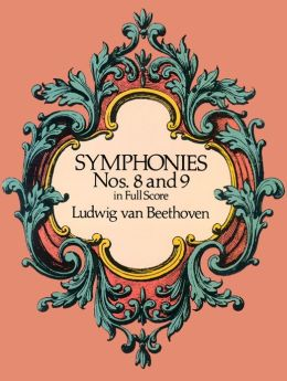 Symphonies Nos. 8 and 9: in Full Score: (Sheet Music)