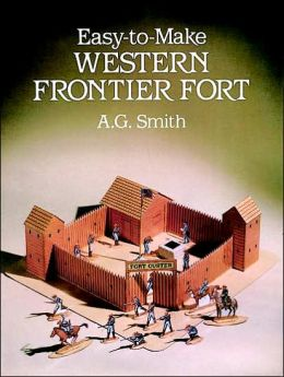 Easy-to-Make Western Frontier Fort