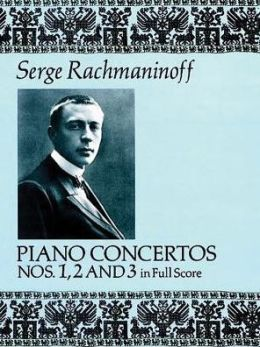 Piano Concertos Nos. 1, 2, and 3: in Full Score: (Sheet Music)