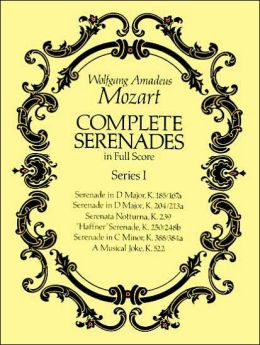 Complete Serenades in Full Score, Series I