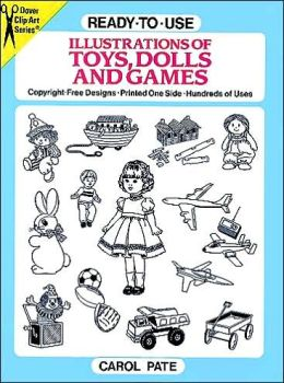 Ready-to-Use Illustrations of Toys, Dolls, and Games