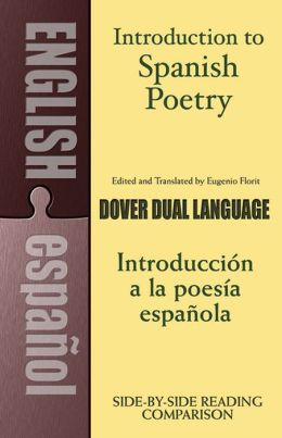 Introduction to Spanish Poetry (Dual-Language)