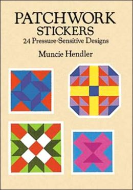 Patchwork Stickers: 24 Pressure-Sensitive Designs