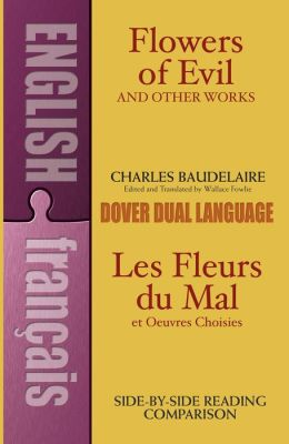 Les Fleurs du Mal Et Oeuvres Choisies (Flowers of Evil & Other Works)