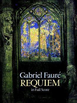 Requiem in Full Score: (Sheet Music)