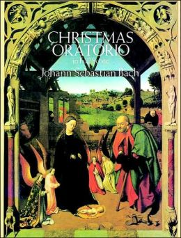 Christmas Oratorio in Full Score: (Sheet Music)