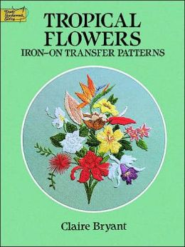 Tropical Flowers: Iron-On Transfer Patterns