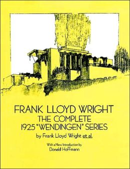 Frank Lloyd Wright: The Complete 1925