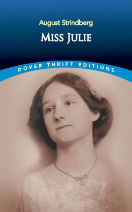 Miss Julie ( Dover Thrift Editions)