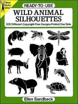 Ready-to-Use Wild Animal Silhouettes: 205 Different Copyright-Free Designs Printed One Side