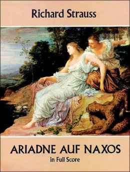 Ariadne auf Naxos: in Full Score: (Sheet Music)