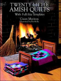 Twenty Little Amish Quilts: With Full-Size Templates
