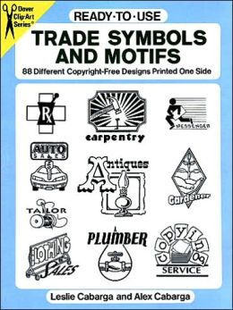 Ready-to-Use Trade Symbols and Motifs: 88 Different Copyright-Free Designs Printed One Side