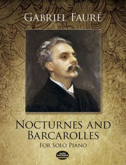 Nocturnes and Barcarolles for Solo Piano: (Sheet Music)