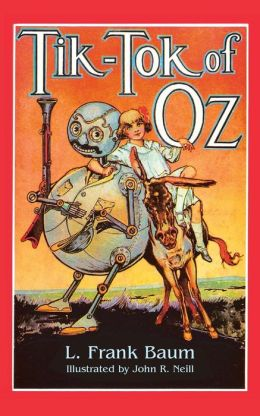 Tik-Tok of Oz (Oz Series #8)